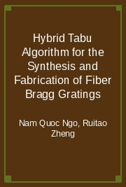 Hybrid Tabu Algorithm for the Synthesis and Fabrication of Fiber Bragg Gratings