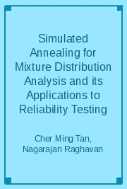 Simulated Annealing for Mixture Distribution Analysis and its Applications to Reliability Testing
