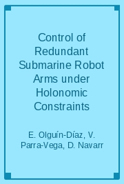 Control of Redundant Submarine Robot Arms under Holonomic Constraints