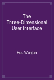 The Three-Dimensional User Interface