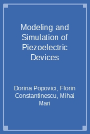 Modeling and Simulation of Piezoelectric Devices