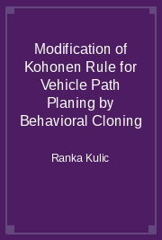 Modification of Kohonen Rule for Vehicle Path Planing by Behavioral Cloning
