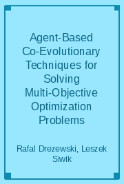 Agent-Based Co-Evolutionary Techniques for Solving Multi-Objective Optimization Problems