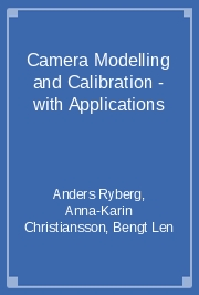 Camera Modelling and Calibration - with Applications