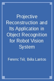 Projective Reconstruction and Its Application in Object Recognition for Robot Vision System
