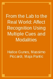 From the Lab to the Real World: Affect Recognition Using Multiple Cues and Modalities