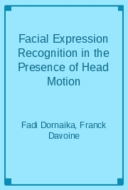Facial Expression Recognition in the Presence of Head Motion