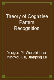 Theory of Cognitive Pattern Recognition