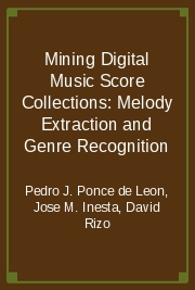 Mining Digital Music Score Collections: Melody Extraction and Genre Recognition
