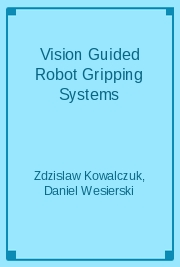 Vision Guided Robot Gripping Systems