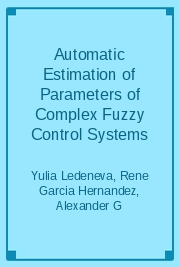 Automatic Estimation of Parameters of Complex Fuzzy Control Systems
