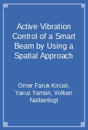 Active Vibration Control of a Smart Beam by Using a Spatial Approach