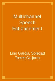 Multichannel Speech Enhancement
