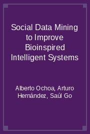 Social Data Mining to Improve Bioinspired Intelligent Systems