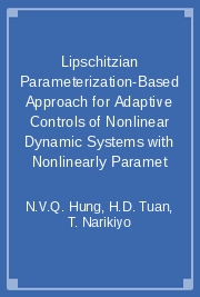 Lipschitzian Parameterization-Based Approach for Adaptive Controls of Nonlinear Dynamic Systems with Nonlinearly Paramet