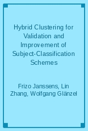 Hybrid Clustering for Validation and Improvement of Subject-Classification Schemes