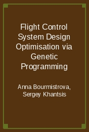Flight Control System Design Optimisation via Genetic Programming