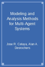 Modeling and Analysis Methods for Multi-Agent Systems