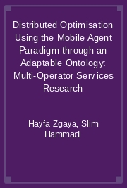 Distributed Optimisation Using the Mobile Agent Paradigm through an Adaptable Ontology: Multi-Operator Services Research