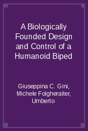 A Biologically Founded Design and Control of a Humanoid Biped