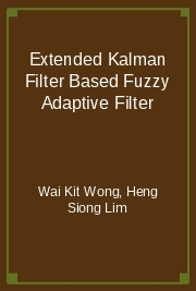 Extended Kalman Filter Based Fuzzy Adaptive Filter