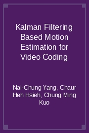 Kalman Filtering Based Motion Estimation for Video Coding