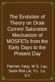 The Evolution of Theory on Drain Current Saturation Mechanism of MOSFETs from the Early Days to the Present Day