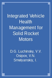 Integrated Vehicle Health Management for Solid Rocket Motors