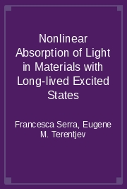 Nonlinear Absorption of Light in Materials with Long-lived Excited States
