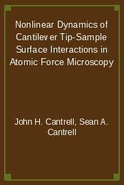 Nonlinear Dynamics of Cantilever Tip-Sample Surface Interactions in Atomic Force Microscopy