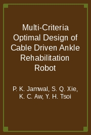 Multi-Criteria Optimal Design of Cable Driven Ankle Rehabilitation Robot