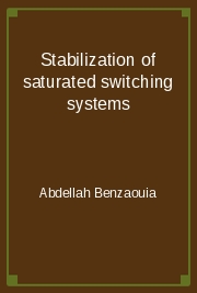 Stabilization of saturated switching systems