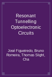 Resonant Tunnelling Optoelectronic Circuits