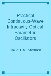 Practical Continuous-Wave Intracavity Optical Parametric Oscillators