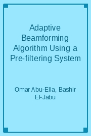 Adaptive Beamforming Algorithm Using a Pre-filtering System