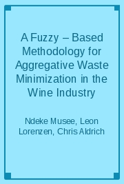 A Fuzzy – Based Methodology for Aggregative Waste Minimization in the Wine Industry
