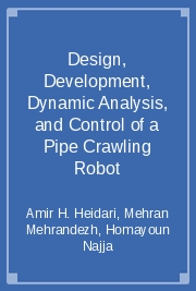 Design, Development, Dynamic Analysis, and Control of a Pipe Crawling Robot