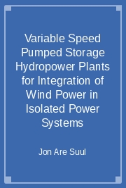 Variable Speed Pumped Storage Hydropower Plants for Integration of Wind Power in Isolated Power Systems