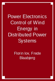 Power Electronics Control of Wind Energy in Distributed Power Systems