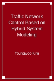Traffic Network Control Based on Hybrid System Modeling