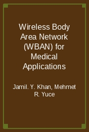 Wireless Body Area Network (WBAN) for Medical Applications