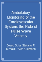 Ambulatory Monitoring of the Cardiovascular System: the Role of Pulse Wave Velocity