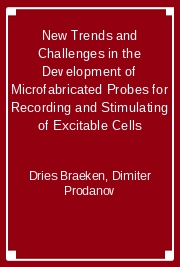 New Trends and Challenges in the Development of Microfabricated Probes for Recording and Stimulating of Excitable Cells
