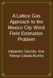 A Lattice Gas Approach to the Mexico City Wind Field Estimation Problem