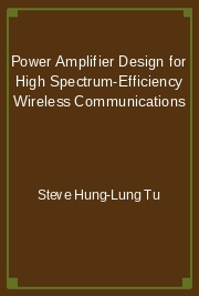 Power Amplifier Design for High Spectrum-Efficiency Wireless Communications