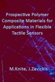Prospective Polymer Composite Materials for Applications in Flexible Tactile Sensors