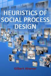 Heuristics of Social Process Design