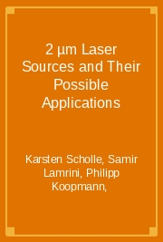 2 µm Laser Sources and Their Possible Applications