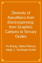 Diversity of Nanofibers from Electrospinning: from Graphitic Carbons to Ternary Oxides