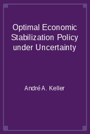 Optimal Economic Stabilization Policy under Uncertainty